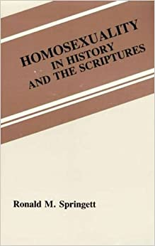 Homosexuality in History & the Scriptures