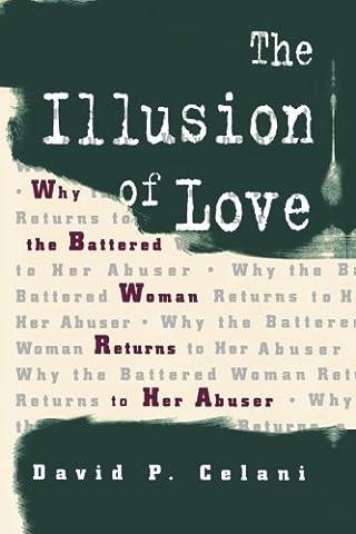 The Illusion of Love (The Illusion Of Love)