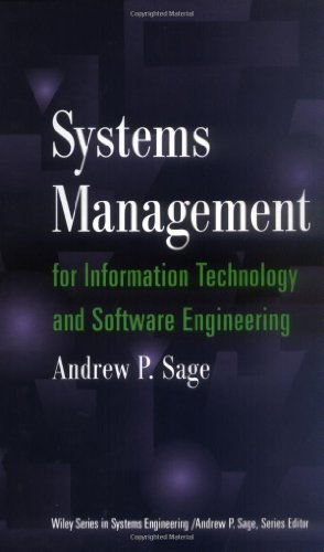 Systems Management for Information Technology and Software Engineering (Wiley Series in Systems Engineering and Manageme