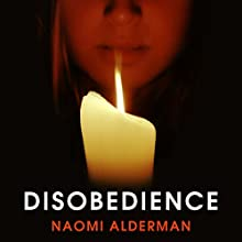 Disobedience Audiobook by Naomi Alderman Narrated by Rachel Atkins