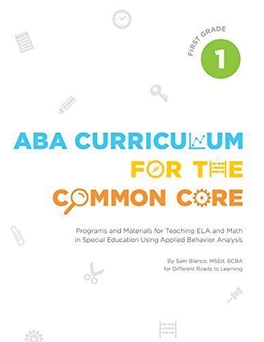 ABA Curriculum for the Common Core: First Grade by Sam Blanco MSEd BCBA (2015-09-01)