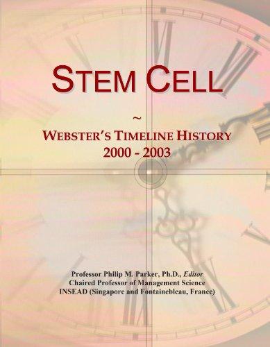 Stem Cell: Webster's Timeline History, 2000 - 2003 ()