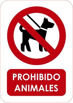 Señ al de Prohibido Animales 14, 8x21cm | Señ aletica en Material PVC Resistente de 3mm 8x21cm | Señaletica en Material PVC Resistente de 3mm Oedim