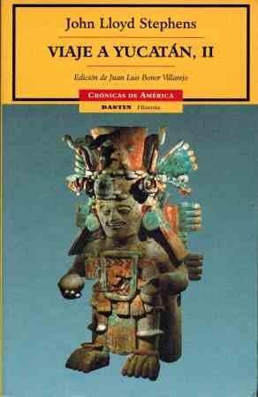 Viaje A Yucatan / Journey To Yucatan (Cronicas De America/ America Chronicles) (Spanish Edition) PDF