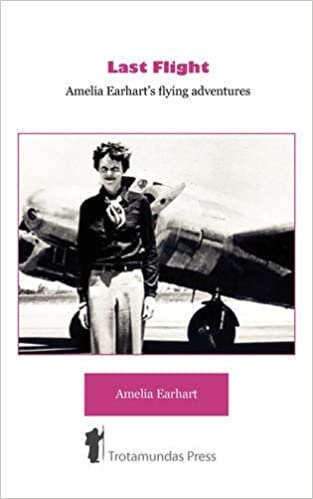Last Flight - Amelia Earhart's Flying adventures