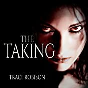 The Taking: Tales of Malstria, Book 1 | Traci Robison