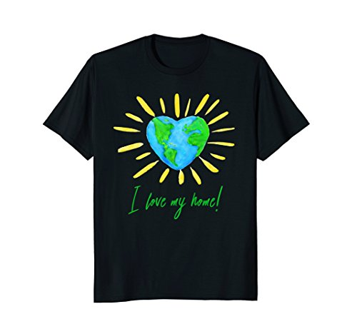 I-love-my-home-T-Shirt-Gift-for-Earth-Day-Shirt-Tee