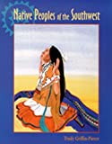 img - for Native Peoples of the Southwest by Trudy Griffin-Pierce (2000-09-01) book / textbook / text book