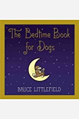 The Bedtime Book for Dogs Hardcover