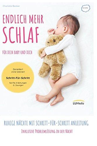 Endlich mehr Schlaf für dein Baby und dich: Ruhige Nächte mit Schritt-für-Schritt Anleitung