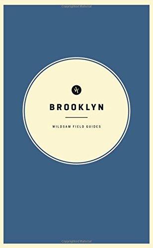 Wildsam Field Guides: Brooklyn (American City Guide Series)