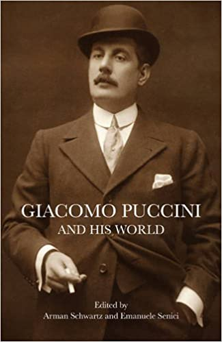 Giacomo Puccini and His World (The Bard Music Festival)