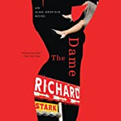 The Dame: An Alan Grofield Novel, Book 2 | Richard Stark
