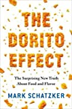 The Surprising New Truth About Food and Flavor The Dorito Effect (Hardback) - Common