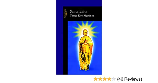Amazon.com: Santa Evita (Spanish Edition) eBook: Tomás Eloy Martínez: Kindle Store