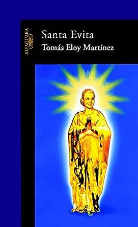 Santa Evita eBook: Tomás Eloy Martínez: Amazon.es: Tienda Kindle