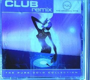 Real McCoy - Club Remix The Orginal Hits The Pure Gold Collection - Zortam Music