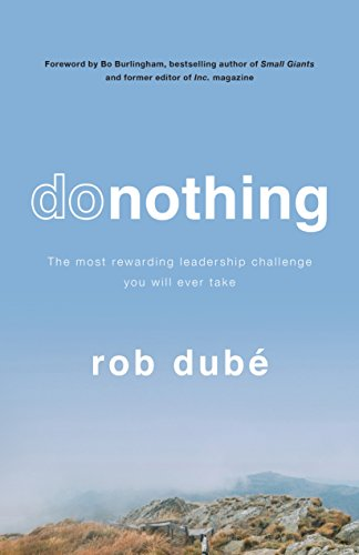 donothing: The most rewarding leadership challenge you'll ever take