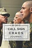 90 Days Call Sign Chaos Journal