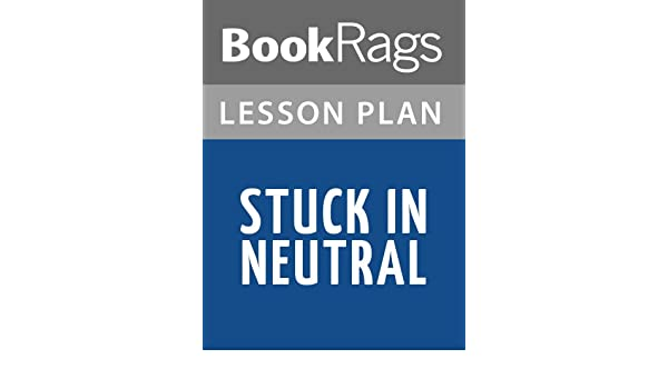 Amazon lesson plans stuck in neutral ebook bookrags kindle amazon lesson plans stuck in neutral ebook bookrags kindle store fandeluxe Images