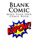 Blank Comic: A Blank Comic Book For Kids (Make Your Own Comic Book) Extra Large 8x 10