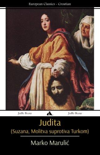 Judita (Suzana, Molitva suprotiva Turkom) (Croatian Edition)