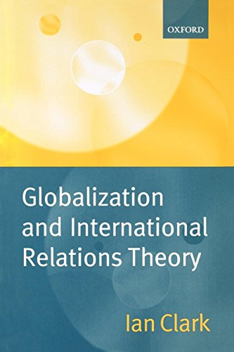 Globalization and International Relations Theory