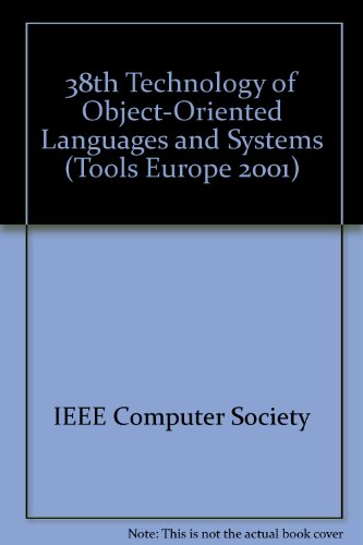 Tools 38: Technology of Object-Oriented Languages and Systems : Components for Mobile Computing Zurich, Switzerland 12-14 March 2001 : Proceedings by IEEE
