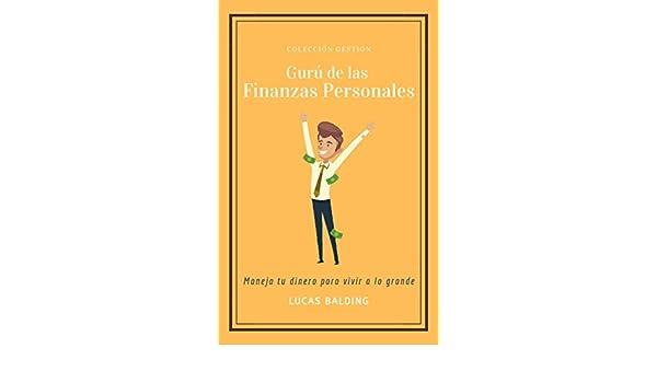 Amazon.com: Gurú de las Finanzas Personales: Aprende a ...
