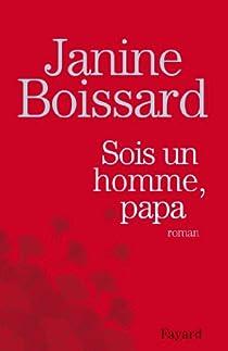 Sois un homme, papa par Boissard
