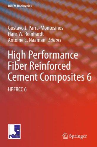 High Performance Fiber Reinforced Cement Composites 6: HPFRCC 6 (RILEM Bookseries)