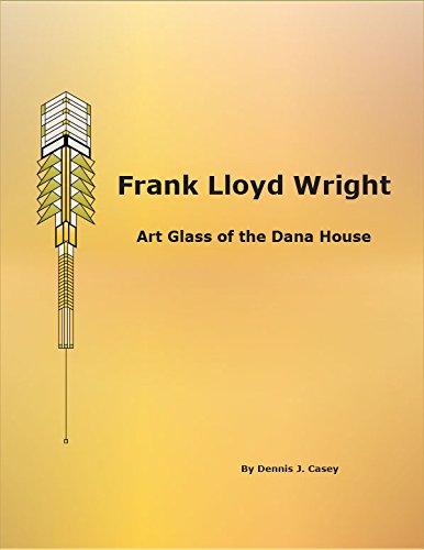 Frank Lloyd Wright - Art Glass of the Dana House