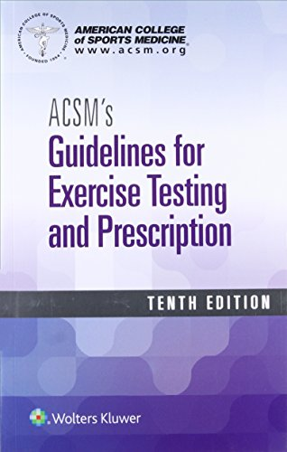 ACSM's Guidelines for Exercise Testing and - Prescription Prescription
