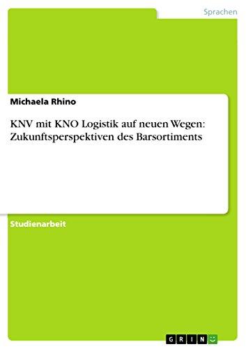 KNV mit KNO Logistik auf neuen Wegen: Zukunftsperspektiven des Barsortiments (German ()