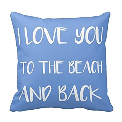 Amazon.com: I Love You A La Playa Y Back Funda de almohada ...