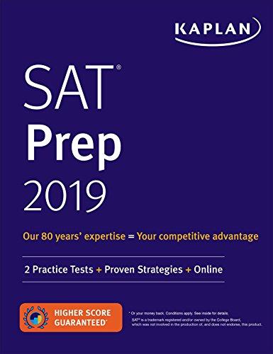 SAT Prep 2019: 2 Practice Tests + Proven Strategies + Online (Kaplan Test Prep)