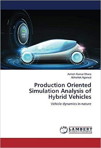 Production Oriented Simulation Analysis of Hybrid Vehicles: Vehicle