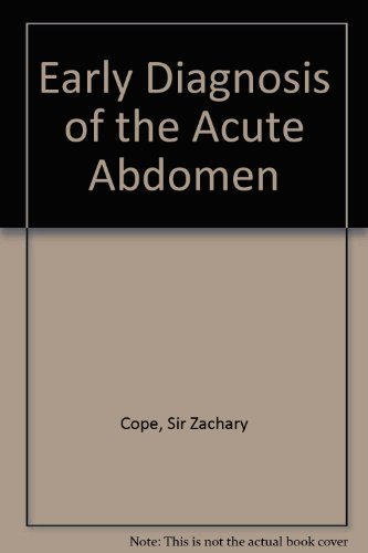 Cope's Early Diagnosis of the Acute Abdomen by Sir Zachary Cope (1987-02-26)