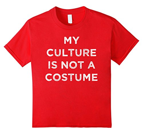 [Kids My Culture Is Not A Costume T-Shirt 12 Red] (Cultural Appropriation Halloween Costumes)