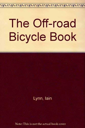 The Off Road Bicycle Book ()