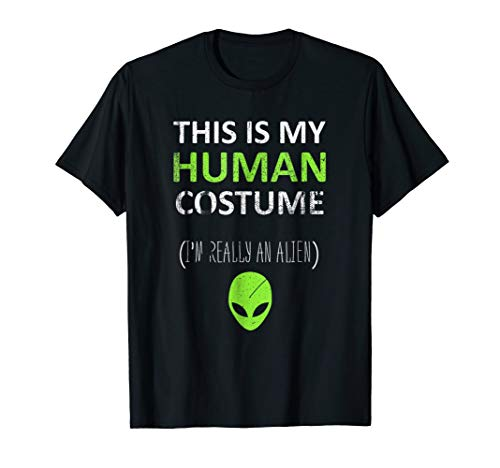 This Is My Human Costume I'm Really An Alien T-shirt Men Kid