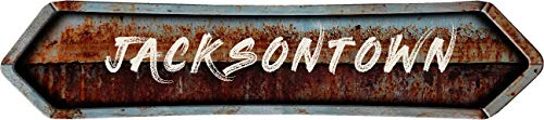 "Any and All Graphics JACKSONTOWN 4""x18"" Painted Lettering Look Rusted Double Point Style Antique Vintage Look Composite Aluminum Novelty décor Sign."