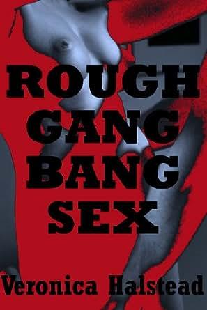 ROUGH GANGBANG: Five Very Rough Gangbang Sex Shorts