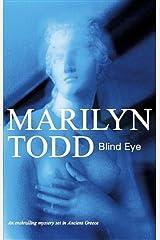Blind Eye (High Priestess Iliona Greek Mysteries) Hardcover