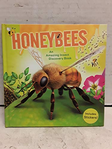 Honeybees: An Amazing Insect Discovery Book [With Sticker(s)] (Insects Amazing)