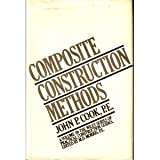 Composite Construction Methods, Cook, John P., 0471169056