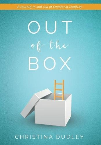 Read Online Out of the Box: A Journey In and Out of Emotional Captivity pdf epub