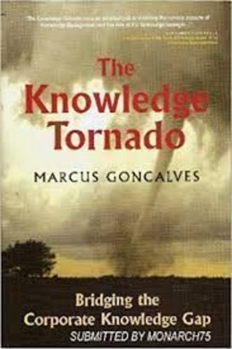 The Knowledge Tornado: Bridging the Corporate Knowledge Gap