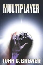 Multiplayer (The Multiplayer Saga Book 1)
