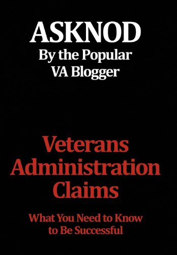 Veterans Administration Claims: What You Need to Know to Be Successful from Brand: Xlibris Corporation